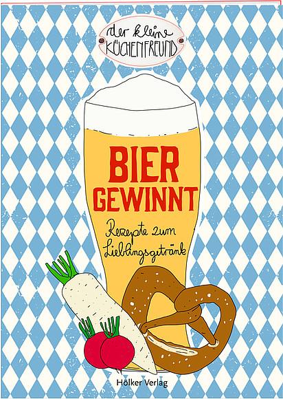 Der kleine Küchenfreund: Bier gewinnt – Hölker-Verlag